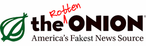 The Rotten Onion - America's Fakest News Source